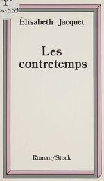 Vente Livre Numérique : Les Contretemps  - Élisabeth Jacquet
