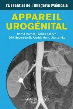 appareil urogénital ; l'essentiel de l'imagerie médicale