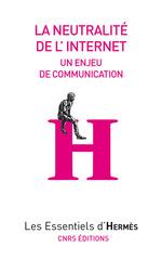 Vente EBooks : Neutralité d'internet  - Hervé le Crosnier - Valérie Schafer