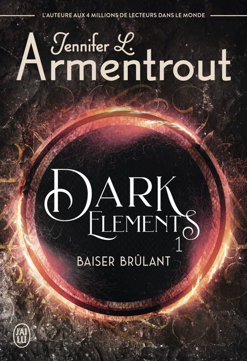 Dark Elements (Tome 1) - Baiser brûlant  - Jennifer L. Armentrout