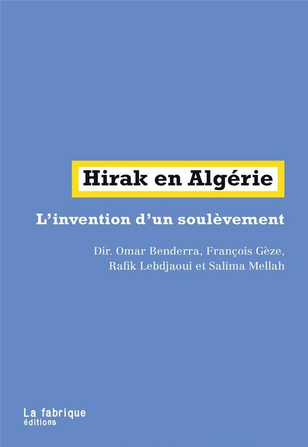 Hirak en Algérie ; l'invention d'un soulèvement