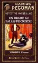Un drame au palais de cristal  - Pierre Yrondy
