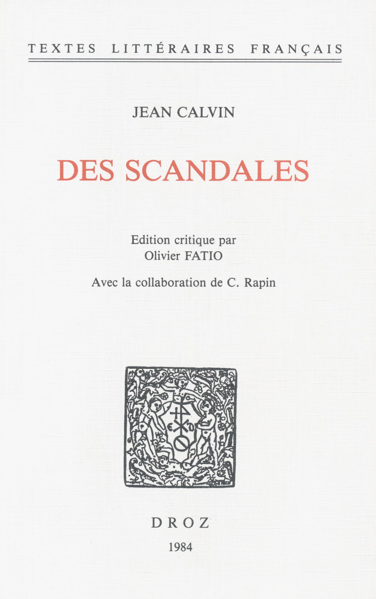 Des Scandales  - Jean Calvin  - C. Rapin