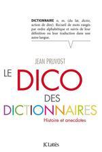 Vente Livre Numérique : Le Dico des dictionnaires  - Jean Pruvost