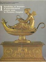 Vente Livre Numérique : Catalogue des collections de mobilier (1) : pendules et bronzes d'ameublement entrés sous le Premier Empire  - Jean-Pierre Samoyault