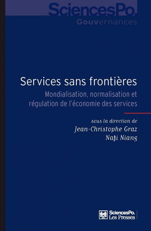 Services sans frontières ; mondialisation, normalisation et régulation de l'économie des services