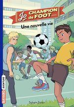 Vente Livre Numérique : Jo, champion de foot, Tome 01  - Sylvain Zorzin