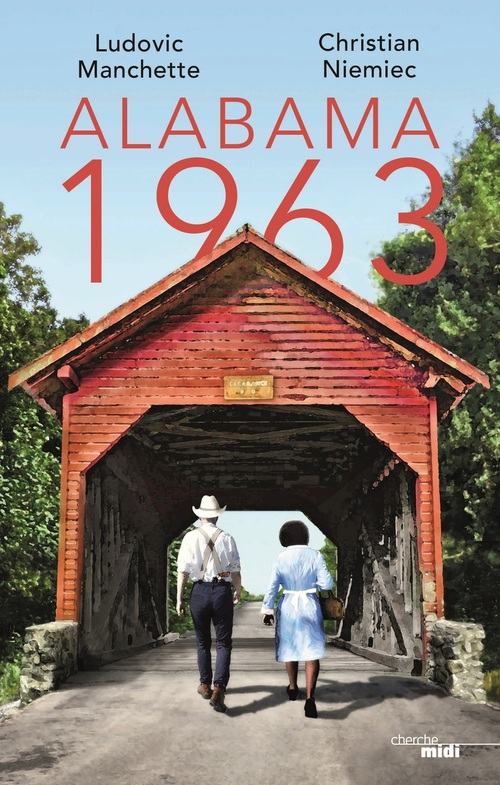 Vente Livre Numérique : Alabama 1963  - Christian Niemiec  - Ludovic Manchette