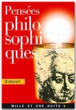 Pensées philosophiques  - DENIS DIDEROT