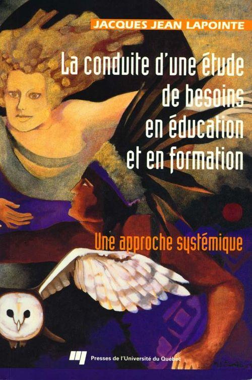 La conduite d'une étude de besoins en éducation et en formation ; une approche systémique