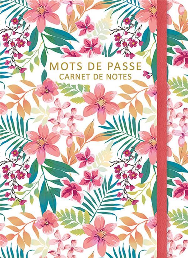 carnet de notes mots de passe ; flowers