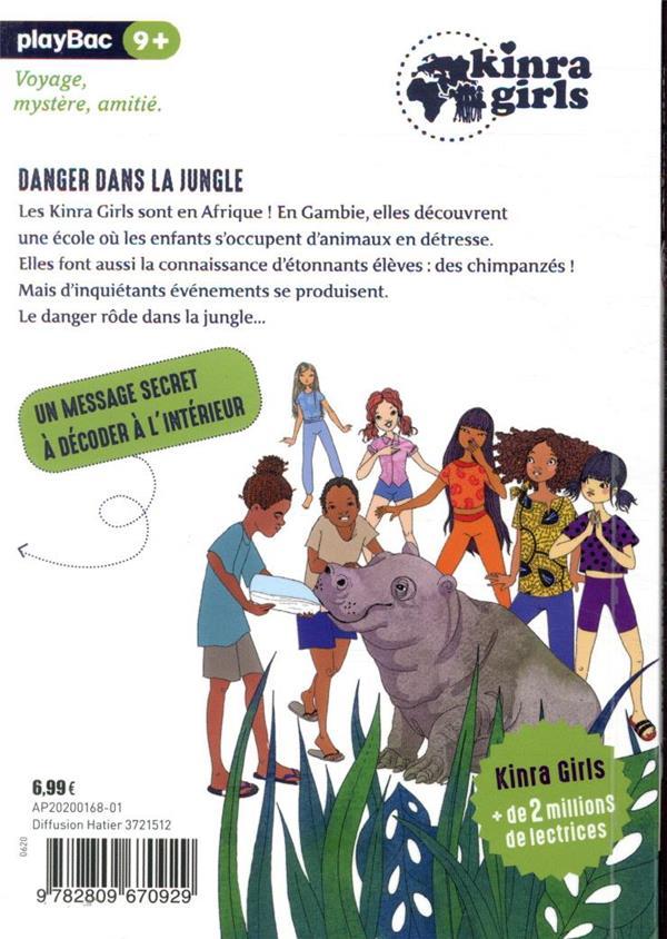 Kinra girls, destination mystère T.3 ; danger dans la jungle