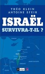 Vente Livre Numérique : Israël survivra-t-il ?  - Antoine Sfeir - Théo Klein