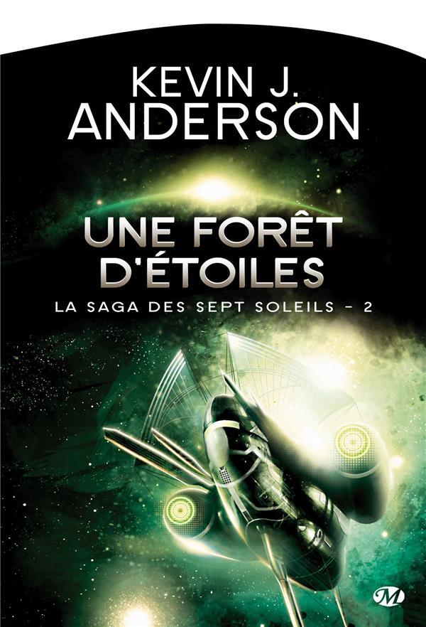 La saga des sept soleils T.2 ; une forêt d'étoiles