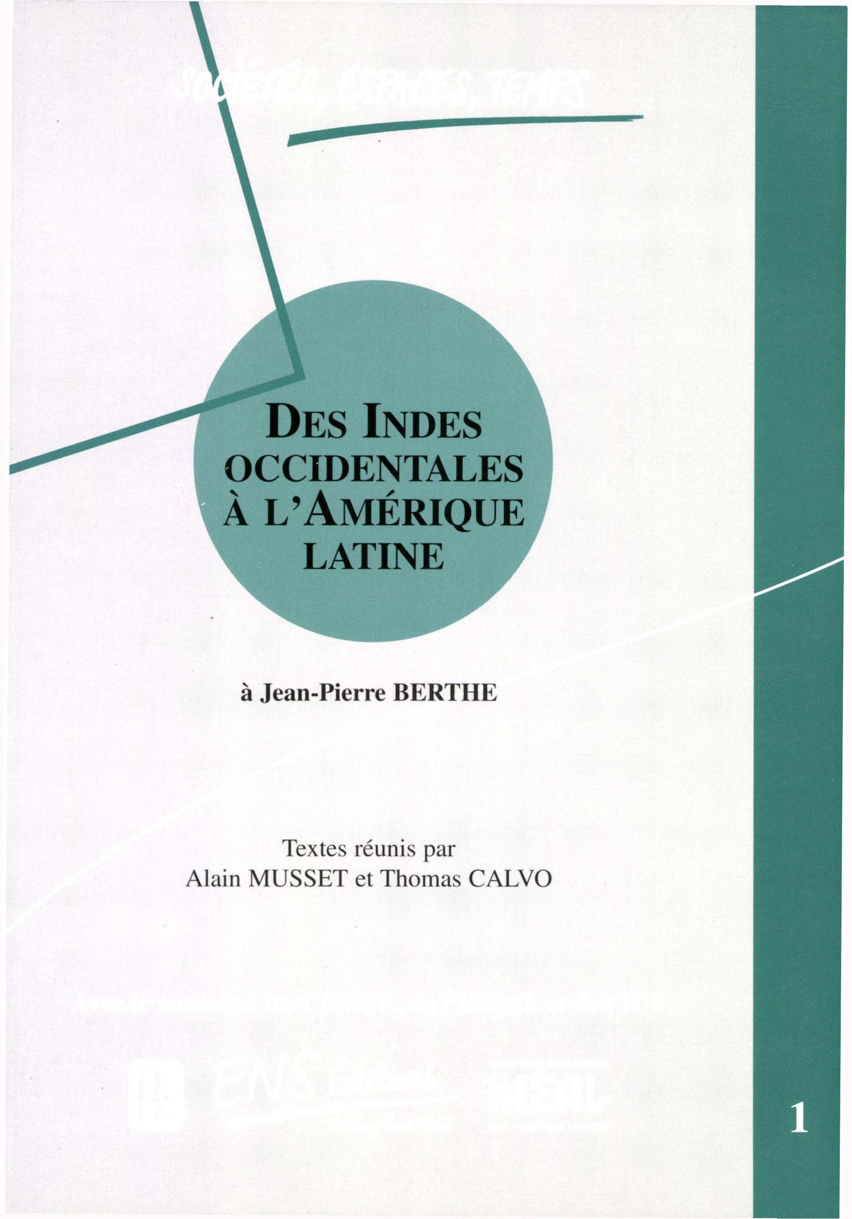 des Indes Occidentales à l'Amérique latine ; à Jean-Pierre Berth