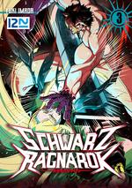 Schwarz Ragnarök - tome 03  - Yuuki Imada - Yuki IMADA