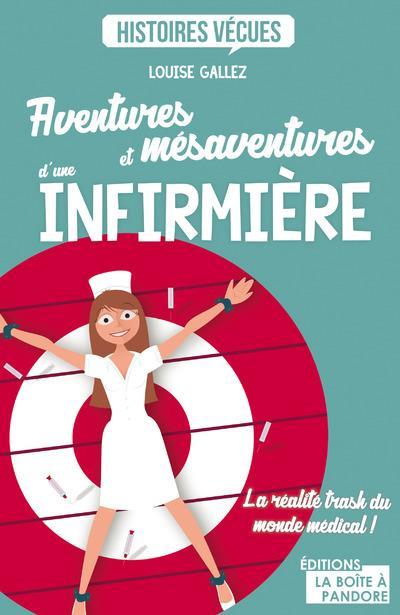 aventures et mésaventures d'une infirmière