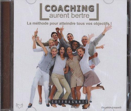 Coaching ; La Methode Pour Atteindre Tous Vos Objectifs !