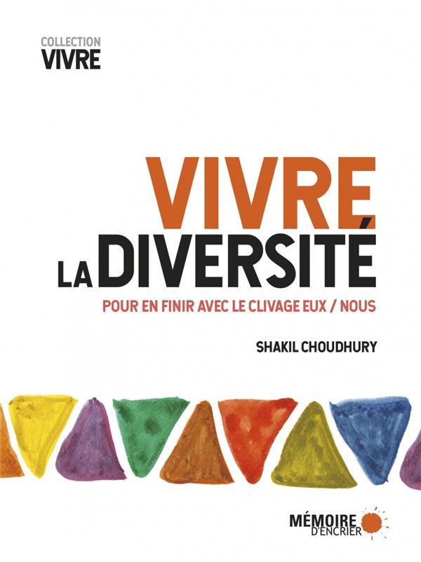 Vivre la diversité ; pour en finir avec le clivage eux/nous