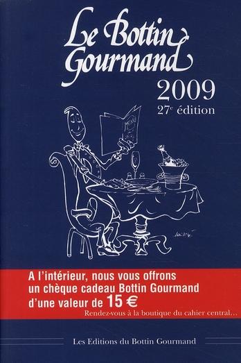 Le Bottin Gourmand 2009 (27e édition)