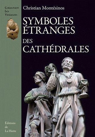 symboles étranges des cathédrales