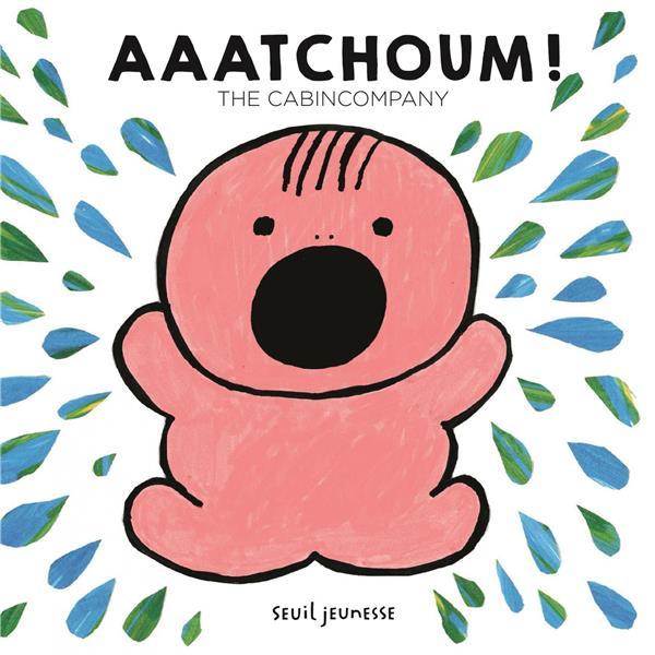 Aaatchoum !