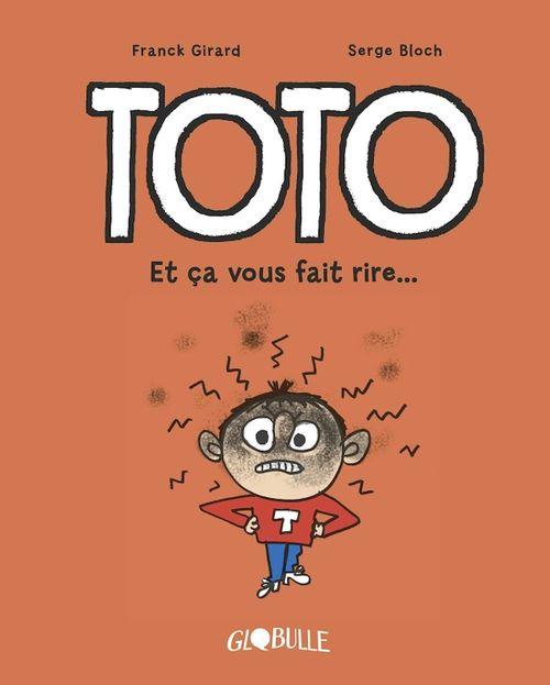 Toto  T.1 ; et ça vous fait rire...