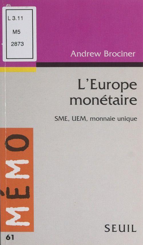 L'Europe monétaire