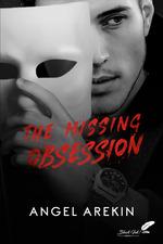 The Missing Obsession (dark romance)  - Angel Arekin