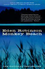 Monkey Beach  - Robinson Eden