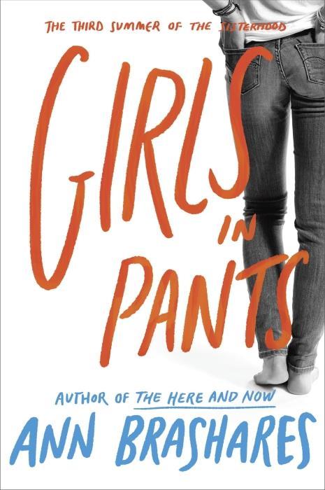 Girls in Pants ; 3rd Summer of the Sisterhood