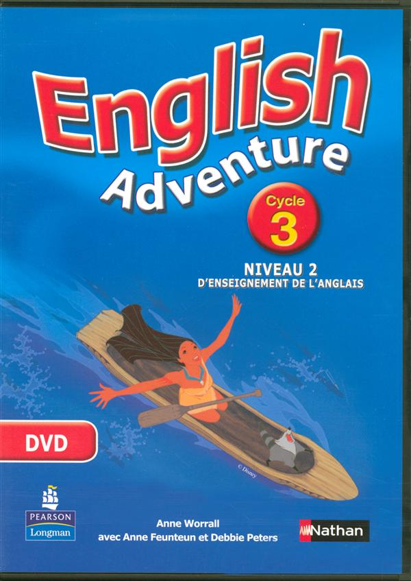 ENGLISH ADVENTURE ; cycle 3 ; niveau 2 ; DVD