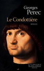 Vente Livre Numérique : Le Condottière  - Georges Perec