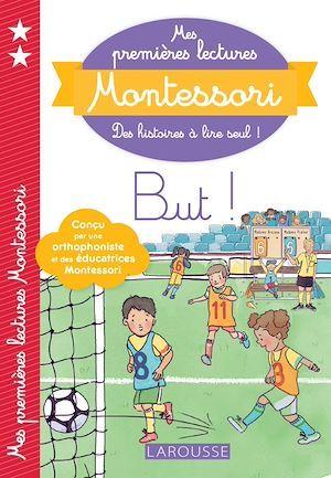 Mes premières lectures Montessori ; but !