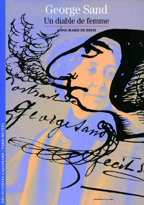 George Sand (Un Diable De Femme)
