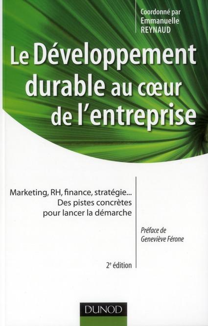 Le Developpement Durable Au Coeur De L'Entreprise (2e Edition)