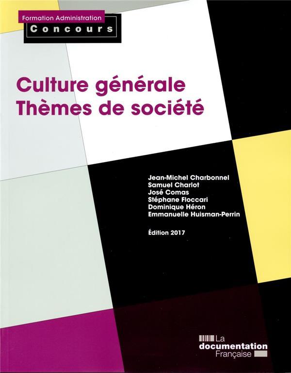 Culture générale, thèmes de socieété (édition 2017)