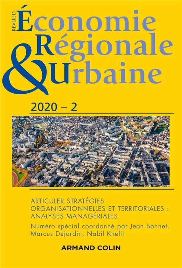 Revue d'économie régionale et urbaine n.2020-2 ; articuler stratégies organisationnelles et territoriales : analyses managériales