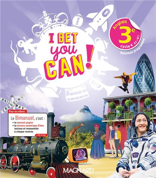 I Bet You Can! ; anglais ; 3e ; bimanuel élève (édition 2020)