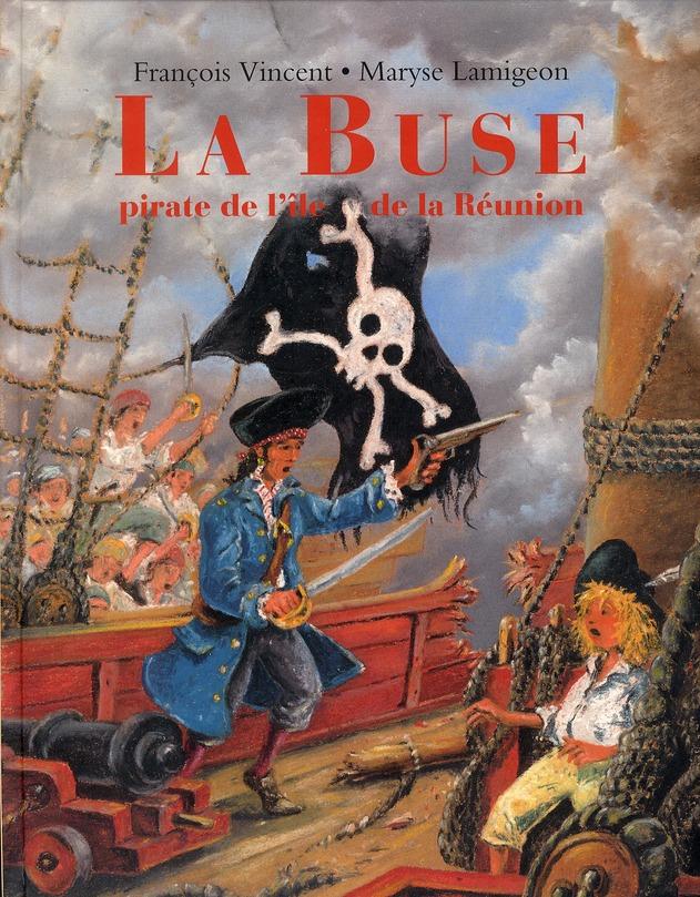 La buse pirate de l'île de la Réunion