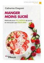 Vente Livre Numérique : Manger moins sucré  - Catherine Chegrani-Conan