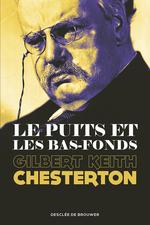 Vente Livre Numérique : Le Puits et les Bas-fonds  - Gilbert Keith CHESTERTON
