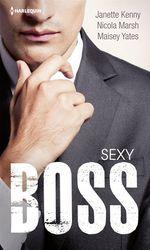 Vente Livre Numérique : Sexy Boss  - Janette Kenny - Nicola Marsh - Maisey Yates