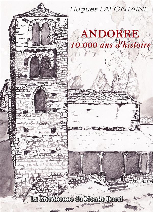 Andorre, 10 000 ans d'histoire