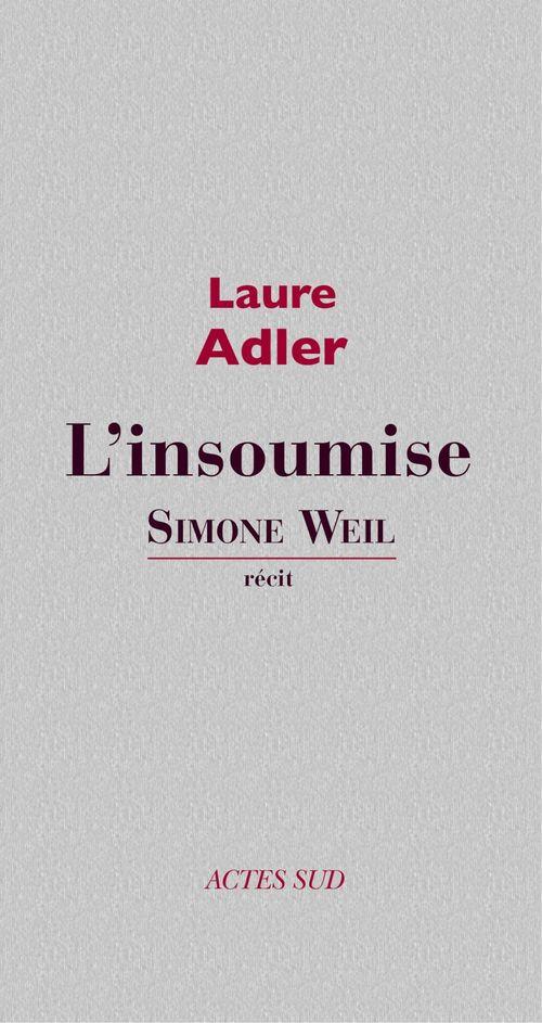 Simone Weil l'insoumise
