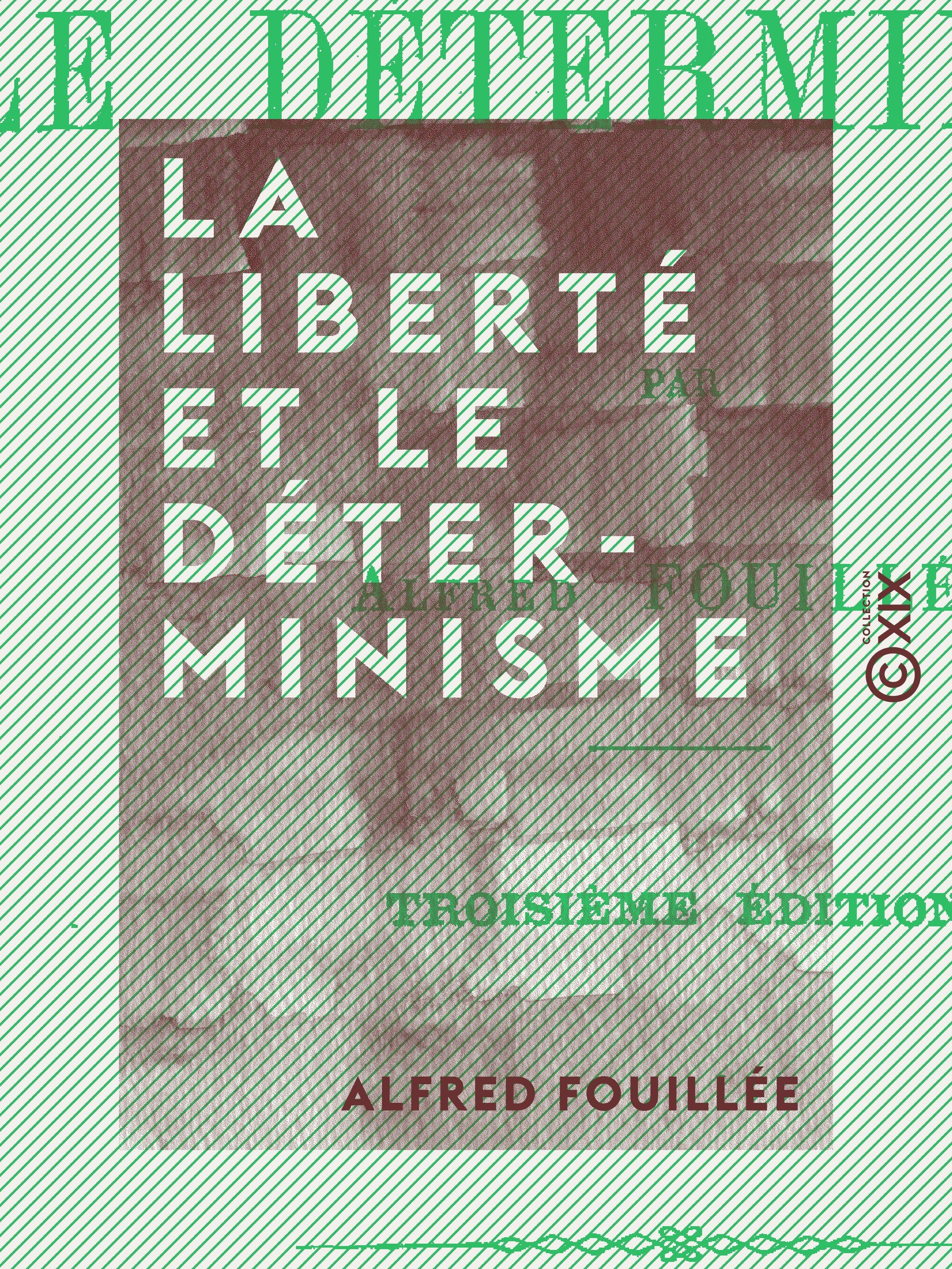 La Liberté et le Déterminisme