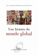 Vente EBooks : Une histoire du monde global  - Laurent Testot - Philippe Norel