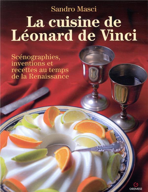 La cuisine de Léonard de Vinci (2e édition)