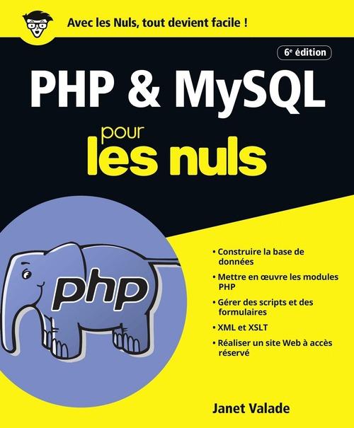PHP & MySQL pour les nuls (6e édition)