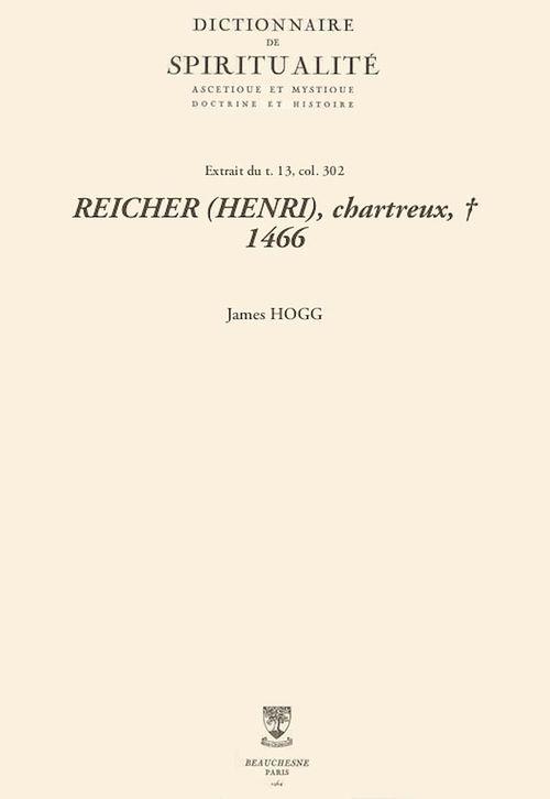 REICHER (HENRI), chartreux, + 1466